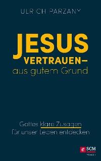 Cover Jesus vertrauen - aus gutem Grund