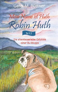 Cover Mein Name ist Huth, Robin Huth