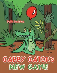 Cover Gabby Gator's New Game