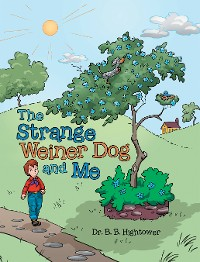 Cover The Strange Weiner Dog and Me