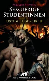 Cover Sexgierige Studentinnen | Erotische Geschichte