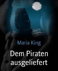 Cover Dem Piraten ausgeliefert