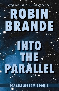 Cover Into the Parallel: Parallelogram, Book 1
