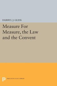 Cover Measure For Measure, the Law and the Convent