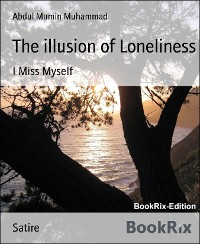Cover The illusion of Loneliness