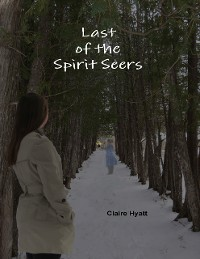 Cover Last of the Spirit Seers