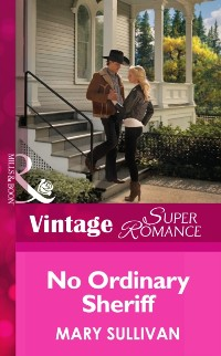Cover No Ordinary Sheriff (Mills & Boon Vintage Superromance) (Count on a Cop, Book 52)