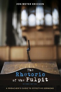 Cover The Rhetoric of the Pulpit, Second Edition