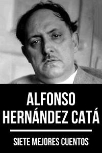 Cover 7 mejores cuentos de Alfonso Hernández Catá