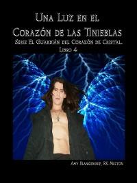 Cover Una Luz En El Corazón De Las Tinieblas