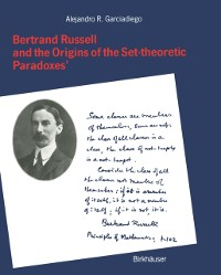 Cover Bertrand Russell and the Origins of the Set-theoretic 'Paradoxes'