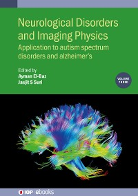 Cover Neurological Disorders and Imaging Physics, Volume 3