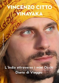 Cover l'India attraverso i miei Occhi