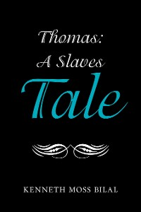 Cover Thomas:  a Slaves Tale