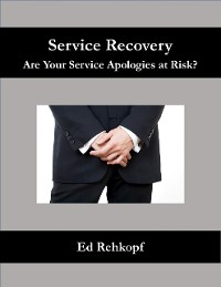 Cover Service Recovery - Are Your Service Apologies At Risk?