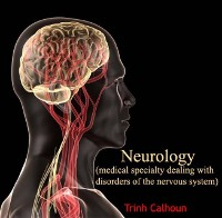 Cover Neurology (medical specialty dealing with disorders of the nervous system)