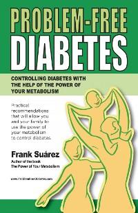 Cover Problem-Free Diabetes