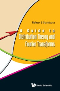 Cover A Guide to Distribution Theory and Fourier Transforms