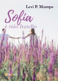 Cover Sofia è mio fratello