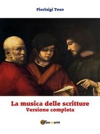 Cover La musica delle scritture - Versione completa