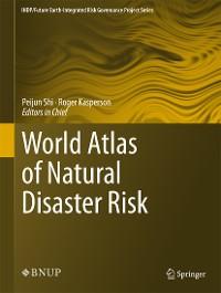 Cover World Atlas of Natural Disaster Risk