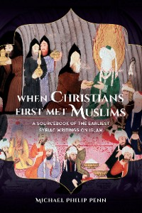 Cover When Christians First Met Muslims
