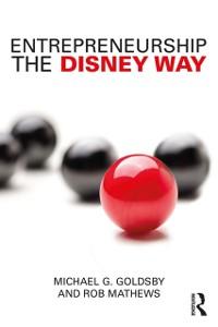 Cover Entrepreneurship the Disney Way