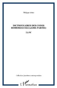 Cover Dictionnaires des codes homosexuels (2eme partie) - i a w