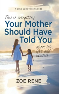 Cover Your Mother Should Have Told You