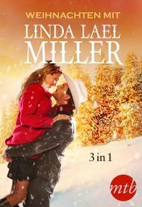Cover Weihnachten mit Linda Lael Miller (3in1)