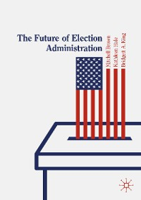 Cover The Future of Election Administration