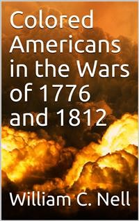 Cover Colored Americans in the Wars of 1776 and 1812