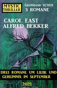 Cover Mystic Thriller Großband 9/2021 - Drei Romane um Liebe und Geheimnis im September 2021