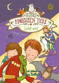 Cover Die Schule der magischen Tiere 3: Licht aus!