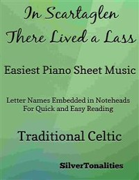 Cover In Scartaglen There Lived a Lass Easiest Piano Sheet Music