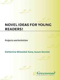Cover Novel Ideas for Young Readers! Projects and Activities