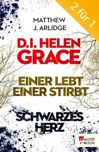 Cover D.I. Grace: Einer lebt, einer stirbt / Schwarzes Herz