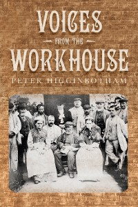 Cover Voices from the Workhouse