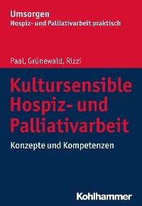 Cover Kultursensible Hospiz- und Palliativarbeit