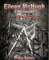 Cover Eileen McHugh - a life remade by Mary reynolds