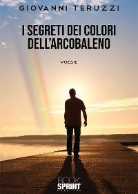 Cover I Segreti dei colori dell'Arcobaleno
