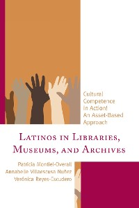 Cover Latinos in Libraries, Museums, and Archives