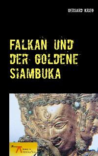 Cover Falkan und der goldene Siambuka