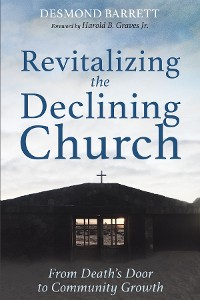 Cover Revitalizing the Declining Church