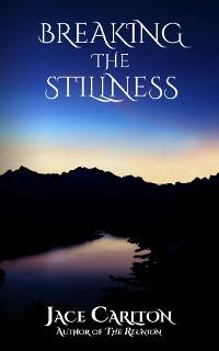 Cover Breaking the Stillness