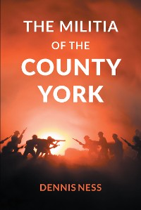 Cover The Militia of the County York