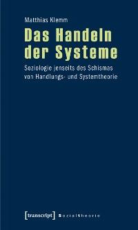 Cover Das Handeln der Systeme