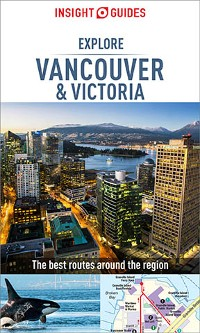 Cover Insight Guides Explore Vancouver & Victoria (Travel Guide eBook)