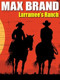 Cover Larramee's Ranch