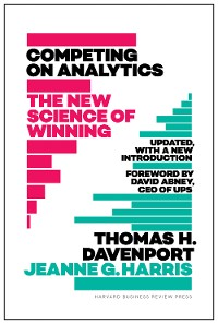 Cover Competing on Analytics: Updated, with a New Introduction